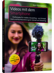 Videos mit dem Smartphone, ISBN: 978-3-86490-660-2, Best.Nr. DP-660, erschienen 06/2019, € 24,90