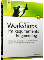 Workshops im Requirements Engineering, ISBN: 978-3-86490-695-4, Best.Nr. DP-695, erschienen 10/2019, € 29,90