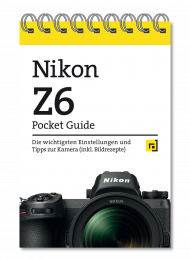 Nikon Z6 - Pocket Guide, ISBN: 978-3-86490-701-2, Best.Nr. DP-701, erschienen 10/2019, € 12,95