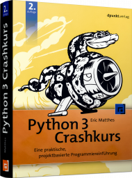 Python 3 Crashkurs, ISBN: 978-3-86490-735-7, Best.Nr. DP-735, erschienen 09/2020, € 32,90