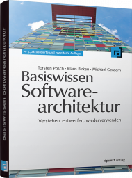 Basiswissen Softwarearchitektur, ISBN: 978-3-89864-736-6, Best.Nr. DP-736, erschienen 05/2011, € 41,90