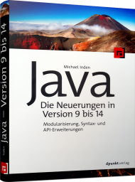Java - die Neuerungen in Version 9 bis 14, ISBN: 978-3-86490-754-8, Best.Nr. DP-754, erschienen , € 26,90