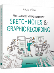 Professionell visualisieren mit Sketchnotes & Graphic Recording, ISBN: 978-3-86490-807-1, Best.Nr. DP-807, erschienen 01/2021, € 24,90