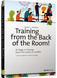 Training from the Back of the Room!, ISBN: 978-3-86490-808-8, Best.Nr. DP-808, erschienen 04/2021, € 32,90
