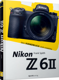 Nikon Z 6II, ISBN: 978-3-86490-833-0, Best.Nr. DP-833, erschienen 03/2021, € 29,90
