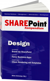 SharePoint Kompendium Band 2: Design, ISBN: 978-3-86802-108-0, Best.Nr. EP-21080, erschienen 07/2013, € 12,90