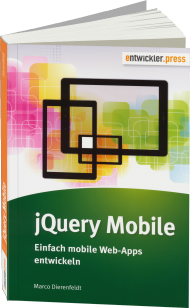 jQuery Mobile, ISBN: 978-3-86802-114-1, Best.Nr. EP-21141, erschienen 07/2014, € 21,95