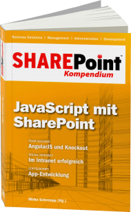 SharePoint Kompendium Band 6: JavaScript mit SharePoint, Best.Nr. EP-21301, € 9,95