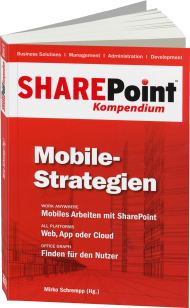 SharePoint Kompendium Band 8: Mobile-Strategien, ISBN: 978-3-86802-132-5, Best.Nr. EP-21325, erschienen 12/2014, € 12,90