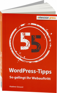 55 WordPress-Tipps, ISBN: 978-3-86802-164-6, Best.Nr. EP-21646, erschienen 09/2016, € 12,95