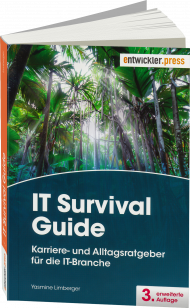 IT Survival Guide, ISBN: 978-3-86802-170-7, Best.Nr. EP-21707, erschienen 07/2017, € 29,90
