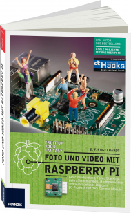 Foto und Video mit Raspberry Pi, Best.Nr. FR-60314, € 30,00