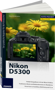 Nikon D5300 - Edition ColorFoto, ISBN: 978-3-645-60323-2, Best.Nr. FR-60323, erschienen 06/2014, € 16,95