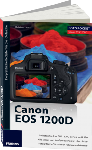 Canon EOS 1200D - Edition ColorFoto, ISBN: 978-3-645-60335-5, Best.Nr. FR-60335, erschienen 08/2014, € 16,95