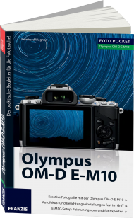 Olympus OM-D E-M10 - Edition ColorFoto, ISBN: 978-3-645-60363-8, Best.Nr. FR-60363, erschienen 12/2014, € 16,95