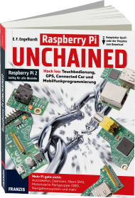 Raspberry Pi Unchained, ISBN: 978-3-645-60367-6, Best.Nr. FR-60367, erschienen 06/2015, € 34,95