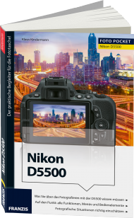 Nikon D5500 - Edition ColorFoto, ISBN: 978-3-645-60399-7, Best.Nr. FR-60399, erschienen 08/2015, € 16,95