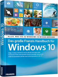 Das gro�e Franzis Handbuch f�r Windows 10, Best.Nr. FR-60422, € 19,95