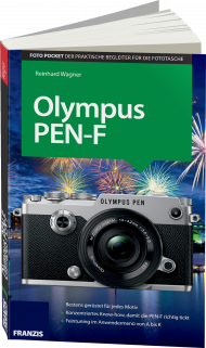 Olympus PEN-F, ISBN: 978-3-645-60477-2, Best.Nr. FR-60477, erschienen 12/2016, € 16,95