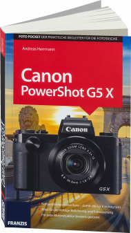 Canon PowerShot G5 X, ISBN: 978-3-645-60516-8, Best.Nr. FR-60516, erschienen 12/2016, € 16,95