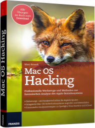 Mac OS Hacking, ISBN: 978-3-645-60551-9, Best.Nr. FR-60551, erschienen 09/2017, € 40,00