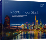 Nachts in der Stadt - Through The Lens, ISBN: 978-3-645-60557-1, Best.Nr. FR-60557, erschienen 02/2018, € 39,95