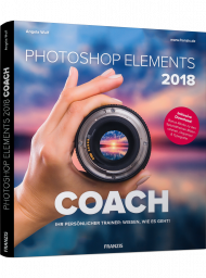 Photoshop Elements 2018 Coach, ISBN: 978-3-645-60563-2, Best.Nr. FR-60563, erschienen 01/2018, € 29,95