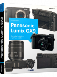 Panasonic LUMIX GX9, ISBN: 978-3-645-60613-4, Best.Nr. FR-60613, erschienen 08/2018, € 34,90