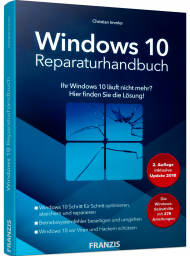 Windows 10 Reparaturhandbuch, ISBN: 978-3-645-60630-1, Best.Nr. FR-60630, erschienen 09/2018, € 19,95