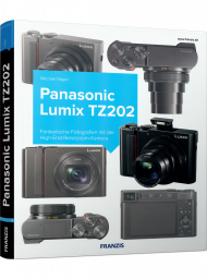 Panasonic Lumix TZ202, ISBN: 978-3-645-60631-8, Best.Nr. FR-60631, erschienen 09/2018, € 14,99