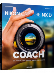 Nikon Capture NX-D Coach, ISBN: 978-3-645-60639-4, Best.Nr. FR-60639, erschienen 12/2018, € 29,95
