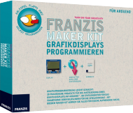 Franzis Maker Kit - Grafikdisplays programmieren, Best.Nr. FR-65278, € 49,95