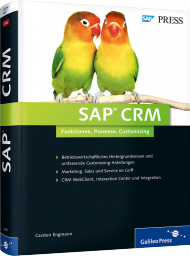 SAP CRM, ISBN: 978-3-8362-2487-1, Best.Nr. GP-2487, erschienen 04/2014, € 69,90