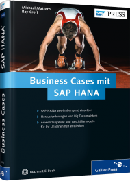 Business Cases mit SAP HANA, ISBN: 978-3-8362-2673-8, Best.Nr. GP-2673, erschienen 07/2014, € 69,90