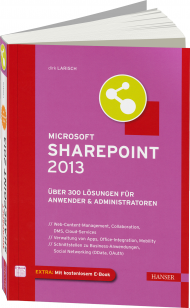 Microsoft SharePoint 2013, ISBN: 978-3-446-43524-7, Best.Nr. HA-43524, erschienen 03/2013, € 39,99