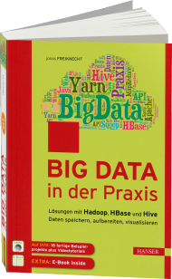 Big Data in der Praxis, ISBN: 978-3-446-43959-7, Best.Nr. HA-43959, erschienen 10/2014, € 49,99
