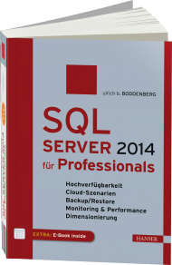 SQL Server 2014 für Professionals, ISBN: 978-3-446-44262-7, Best.Nr. HA-44262, erschienen 03/2015, € 59,99