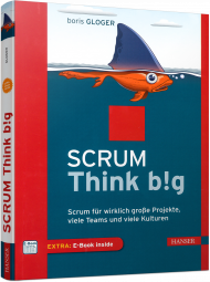 Scrum Think big, ISBN: 978-3-446-44634-2, Best.Nr. HA-44634, erschienen 02/2017, € 32,00