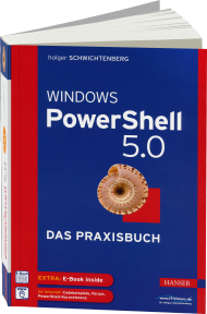 Windows PowerShell 5.0 - Das Praxisbuch, Best.Nr. HA-44643, € 49,99