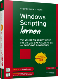 Windows Scripting lernen, ISBN: 978-3-446-44800-1, Best.Nr. HA-44800, erschienen 05/2016, € 34,99