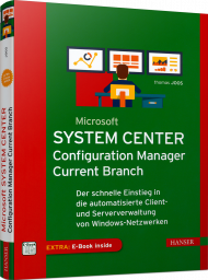 Microsoft System Center Configuration Manager, ISBN: 978-3-446-45058-5, Best.Nr. HA-45058, erschienen 09/2018, € 40,00