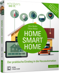 Home, Smart Home, ISBN: 978-3-446-45061-5, Best.Nr. HA-45061, erschienen 09/2017, € 30,00