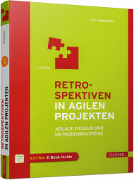 Retrospektiven in agilen Projekten, ISBN: 978-3-446-45167-4, Best.Nr. HA-45167, erschienen 02/2017, € 32,00