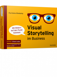 Visual Storytelling im Business, ISBN: 978-3-446-45437-8, Best.Nr. HA-45437, erschienen 08/2019, € 39,90