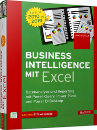 Business Intelligence mit Excel, ISBN: 978-3-446-45711-9, Best.Nr. HA-45711, erschienen 02/2019, € 39,00