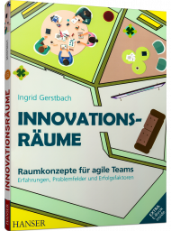 Innovationsräume, ISBN: 978-3-446-45820-8, Best.Nr. HA-45820, erschienen 04/2019, € 39,90