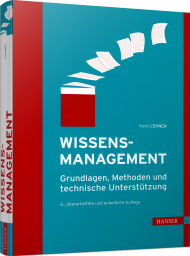 Wissensmanagement, ISBN: 978-3-446-45848-2, Best.Nr. HA-45848, erschienen 10/2019, € 44,90