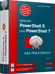 Windows PowerShell 5 und PowerShell 7, ISBN: 978-3-446-45913-7, Best.Nr. HA-45913, erschienen 05/2020, € 49,90