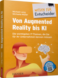 Von Augmented Reality bis KI, ISBN: 978-3-446-45915-1, Best.Nr. HA-45915, erschienen 03/2020, € 39,99