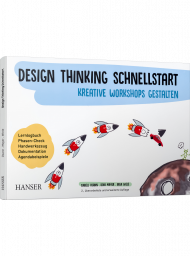 Design Thinking Schnellstart, ISBN: 978-3-446-46225-0, Best.Nr. HA-46225, erschienen 07/2020, € 19,99